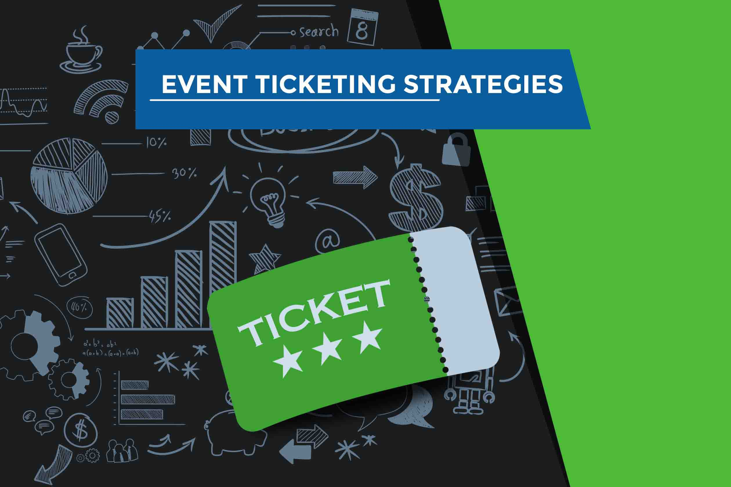 Event Ticketing Strategies