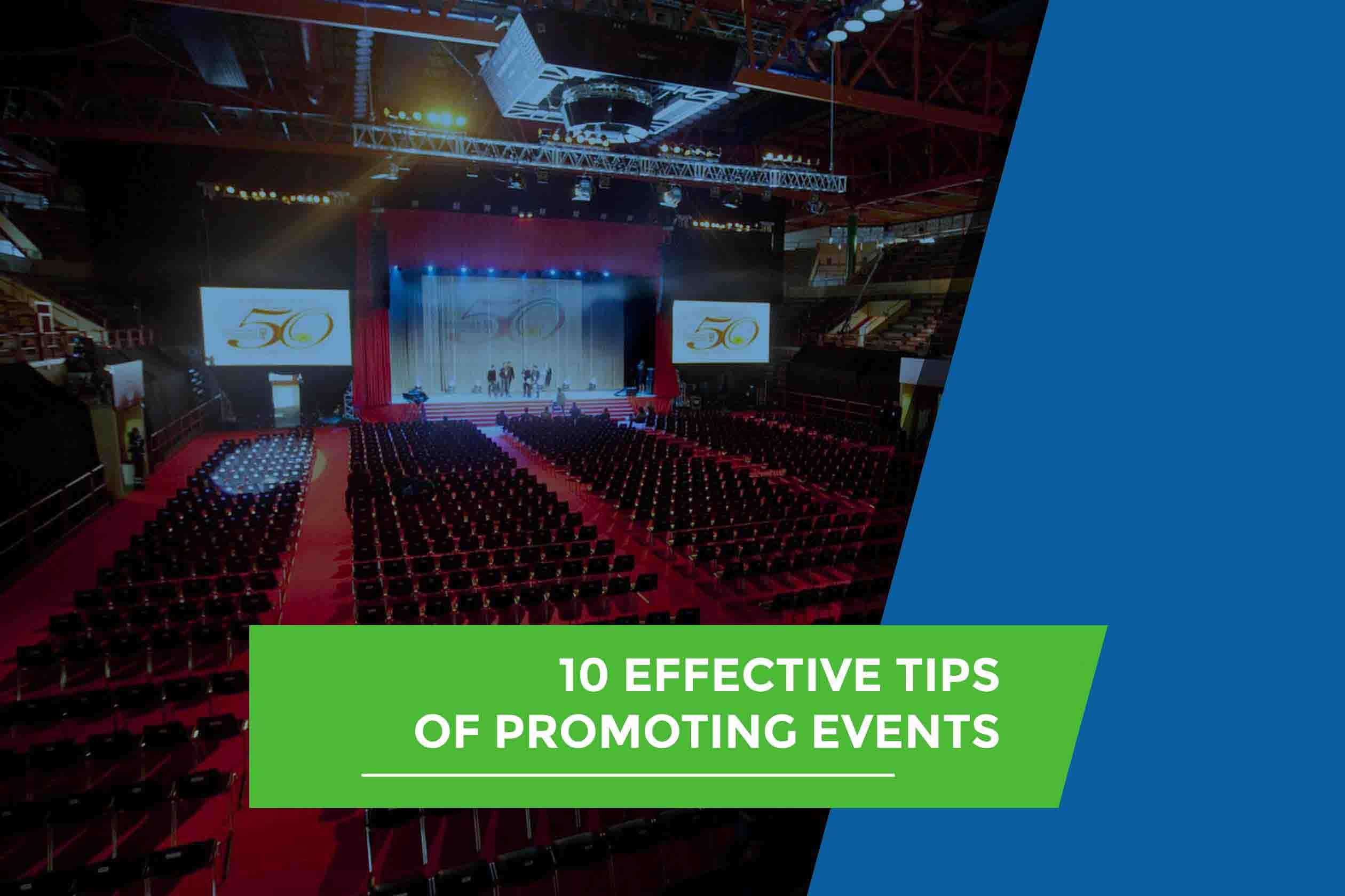 10 Effective Tips for Promoting Events